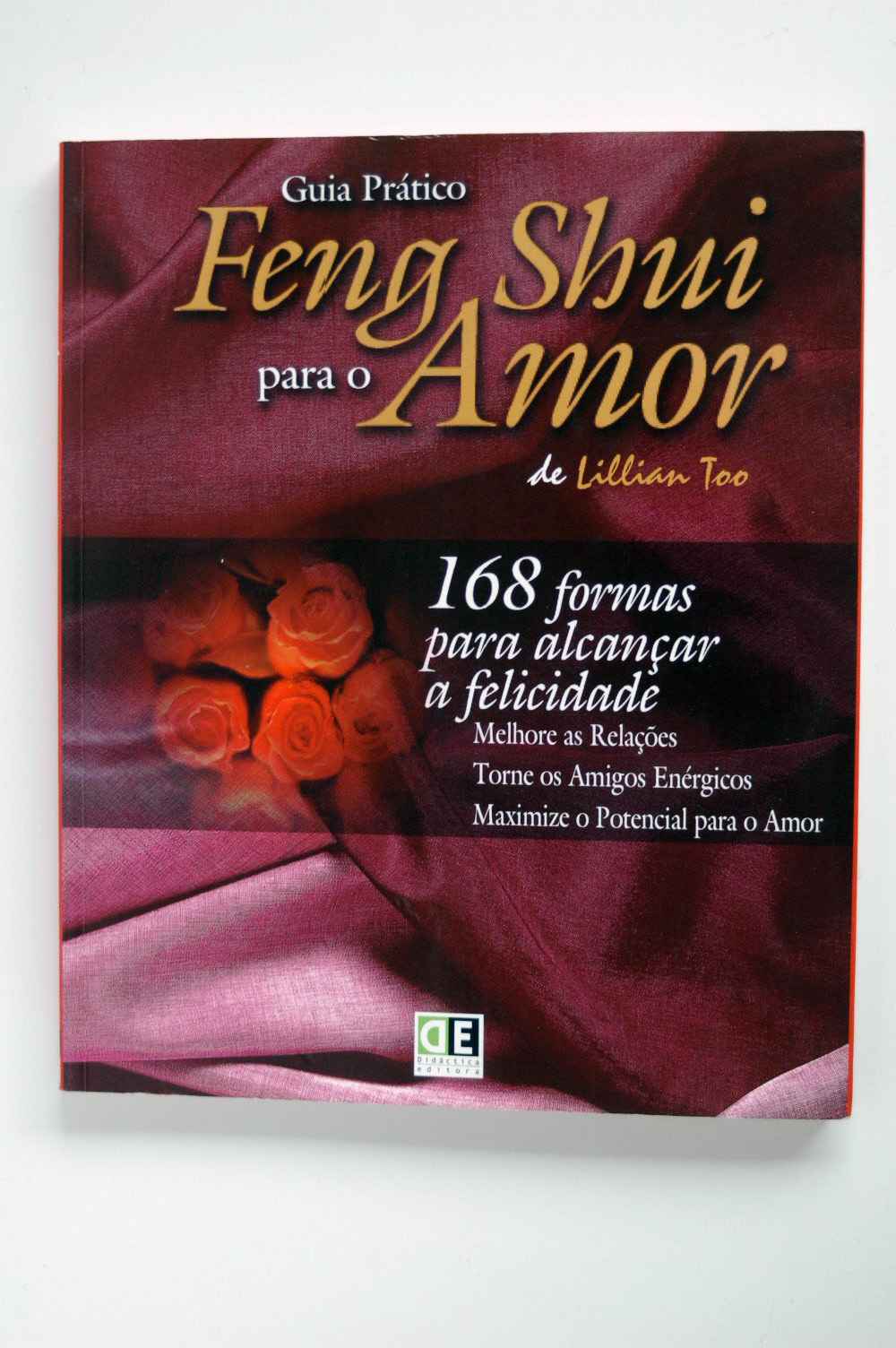 Guia pr tico de feng shui para o amor lillian too helios for Lillian too feng shui